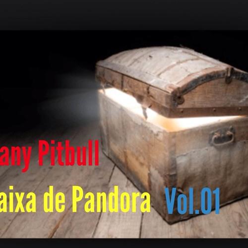Sany Pitbull - Caixa De Pandora Vol 01
