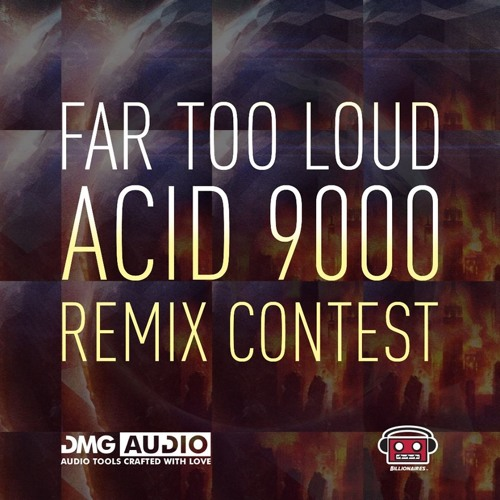 Far Too Loud - Acid 9000 (The Monkid Remix) ||FREE DL||