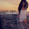 Jhené Aiko - Do Better Blues (ft. H.O.P.E)