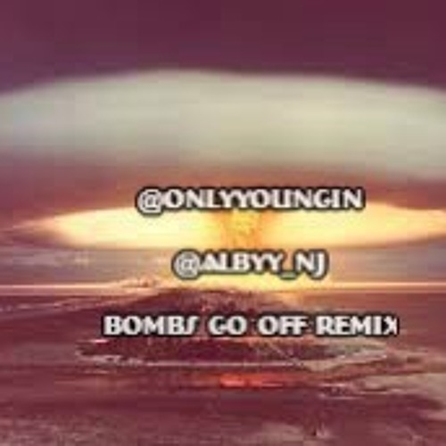 @OnlyYoungin x @Albyy_NJ - Bombs Go Off {MikeQ Remake}