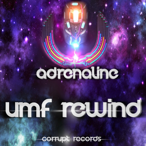 Adrenaline - UMF Rewind