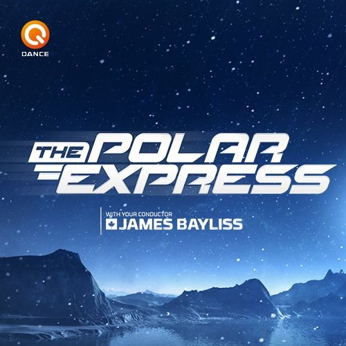 Q-Dance Radio pres. The Polar Express Episode 13 by James Bayliss