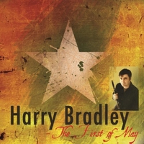 Harry Bradley - The Laurel Bush / The Master's Return