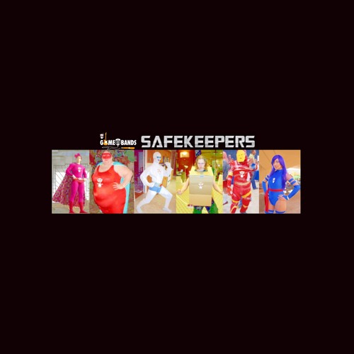 The GameOfBands SAFEKEEPERS