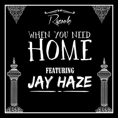 When You Need Home Feat. Jay Haze (Prod. By Trixxx)