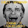 Episode 11 Psycho Hotline mix WMC2014 housemusic continuous mix