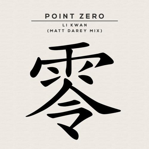 Point Zero (Matt Darey Mix) My first release from 1994 Li Kwan