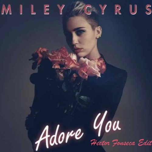 Miley Cyrus ft Cedric Gervais vs Nicky Romero-Adore Flash (Fonseca Tribal Edit)