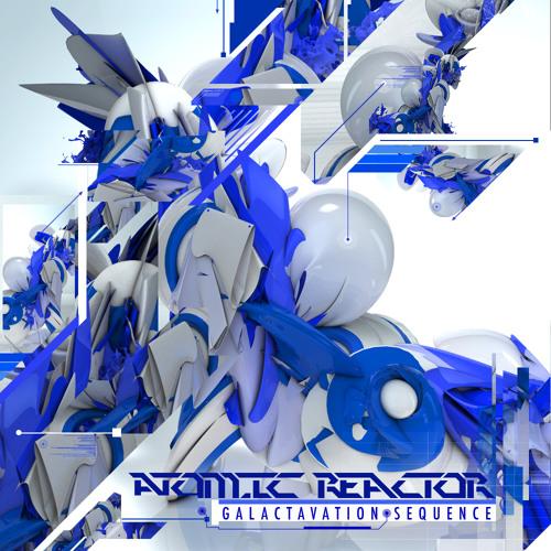 Atomic Reactor - Galactavation Sequence (Resonant Language Remix) [FREE DL]