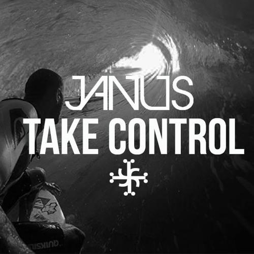 Janus - Take Control (Original Mix)