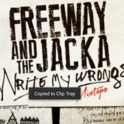 Freeway & jacka (prod. by Jeffro) *write my own wronges*