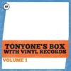 TONYONE - Tonyone's Box With Vinyl Records. Volume 1.