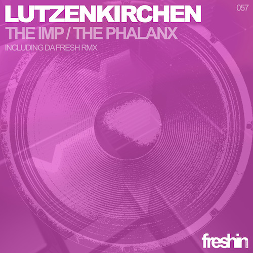 Lutzenkirchen - The Imp (Da Fresh Rmx) (Freshin Records)