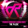 Franny Donovan & Adam Jones - The Music (Dynamic Recordings)