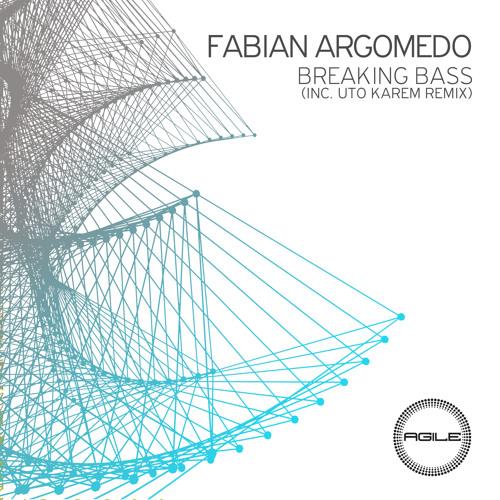 Fabian Argomedo - Breaking Bass (Uto Karem Remix)