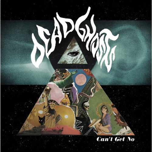 DEAD GHOSTS - Can't Get No (BR-70)