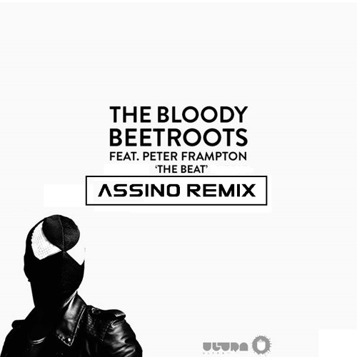 The Bloody Beetroots - The Beat (Assino Remix) [FREE DOWNLOAD]
