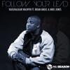 Follow Your Lead Ft. Brian Angel, Mike Jones