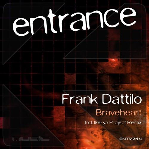 Frank Dattilo - Braveheart (Ikerya Project remix) preview