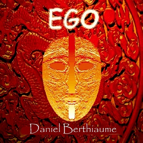 Daniel Berthiaume -Ego- Tears of your Heart