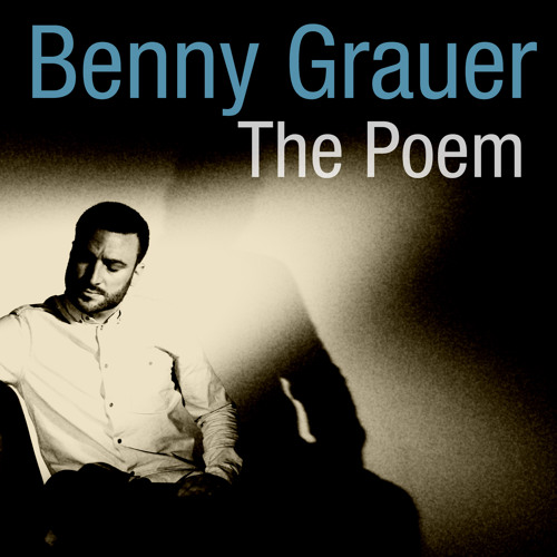 Benny Grauer - The Poem (LOPAZZ & Willis Haltom XTC Remix)