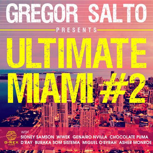 Gregor Salto presents Ultimate Miami #2