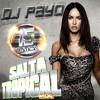 La Noche Es De Los Dos - Daddy Yankee Ft Natalia Jimenes - DJ PAYO (SALTA TROPICAL MIX)