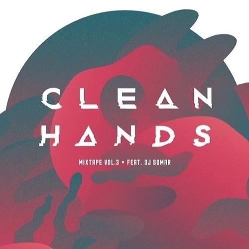 Clean Hands Mixtape Vol. 3 by Dj somaR