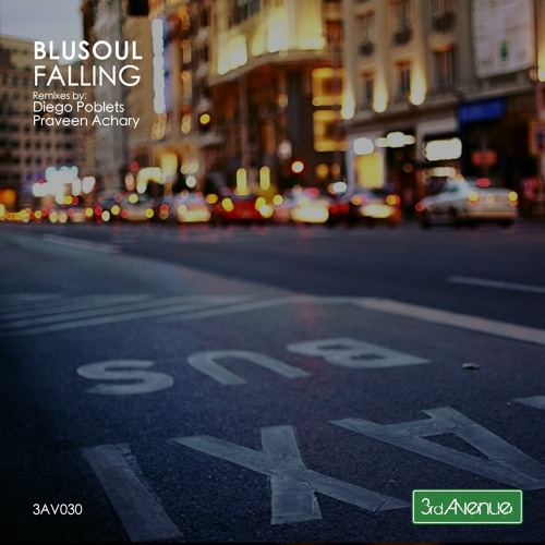 Blusoul - Falling (Praveen Achary Remix) [3rd Avenue]