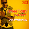 Ryan Toby ft. Shaggy - Don't Walk Away *Official Remix* (Prod. By 341 Music Group) mp3