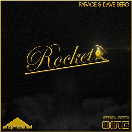Farace & Dave Berg - Rocket (MING Remix)