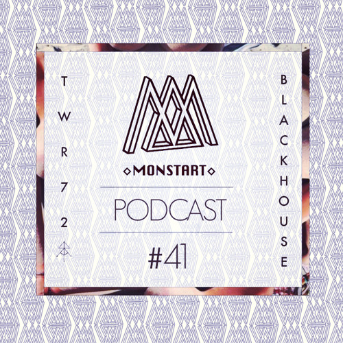 MONSTART CREW PODCAST / EPISODE  #41 : TWR72 (RARA AVES) / BLACKHOUSE (MONSTART)