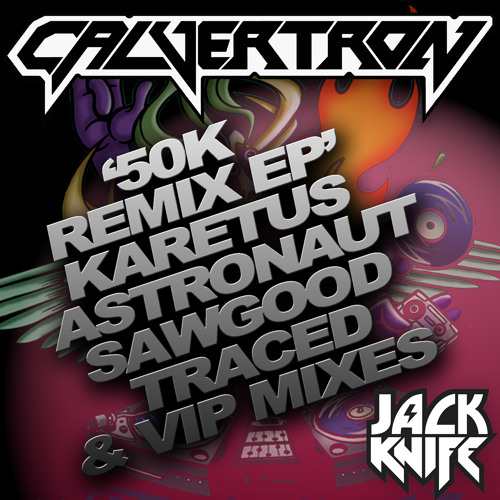 Calvertron - '50K Remix EP'