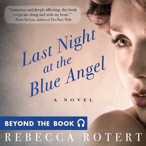 """Last Night at the Blue Angel by Rebecca Rotert """"Beyond The Book"""""""