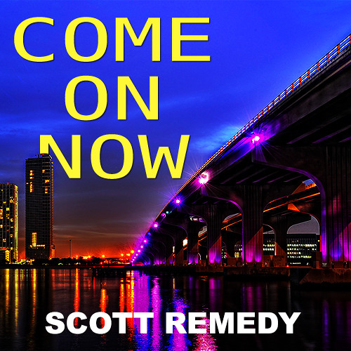 Come On Now ** FREE DOWNLOAD! **