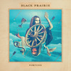 "Black Prairie - ""Fortune"""