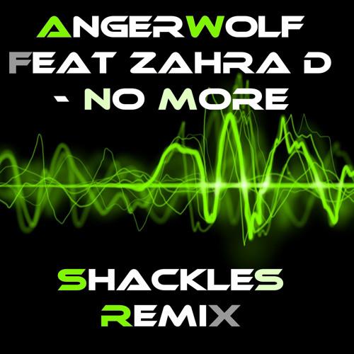 NO MORE  (SHACKLES REMIX)
