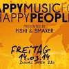 Happy Music for Happy People Smaxer & Fishi Edition