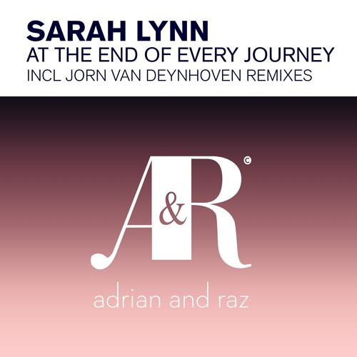 Sarah Lynn - At The End of Every Journey (Jorn van Deynhoven Extended Vocal Mix)