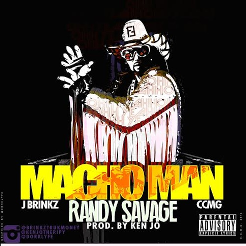 Macho Man (Randy Savage) Produced By Kenjo