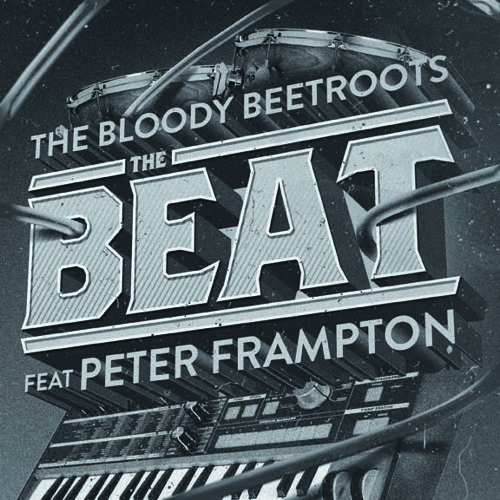 The Bloody Beetroots Feat. Peter Frampton 'The Beat' (JayCeeOh & B - Sides Remix)