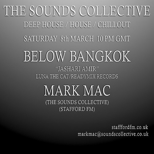 THE SOUNDS COLLECTIVE WITH MARK MAC AND BELOW BANGKOK 8TH MARCH 2014