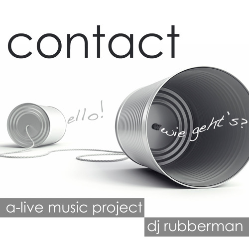 Contact - A-Live Music Project & DJ Rubberman