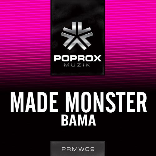 Made Monster - BAMA (Original Mix)