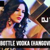 DJ TEJAS - CHAAR BOTTLE VODKA FT YO YO HONEY SINGH & SUNNY LEONE - (HANGOVER MIX)