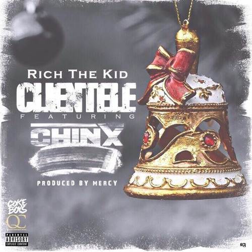 Rich The Kid ft Chinx - Clientele (Prod By Mercy)