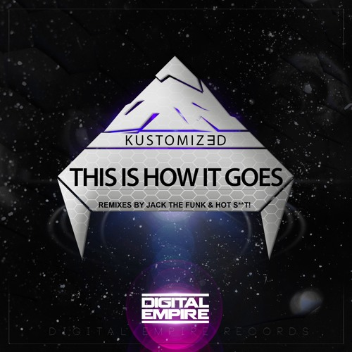 This Is How It Goes (Original Mix) *Out Now*