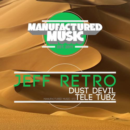 Jeff Retro - Tele Tubz (Original Mix) OUT NOW!!