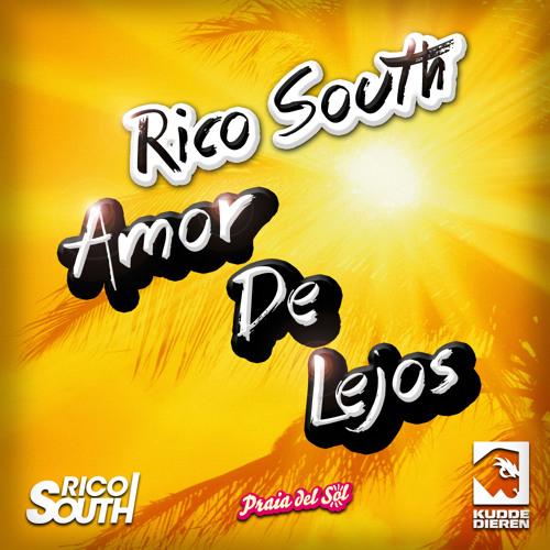 Rico South - Amor De Lejos (Original Mix)
