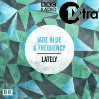 Jade Blue & Frequency - Daily Dose Mix MistaJam (Radio 1Xtra) [10/03/14]